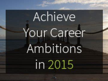 achieve your career ambitions in 2015
