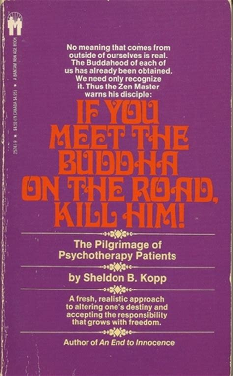 kuda meets the buddha books if you meet the buddha on the road kill him by sheldon b