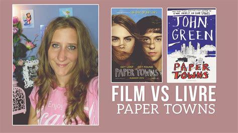 film paper towns adalah film vs livre paper towns youtube