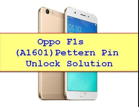 pattern unlock oppo f1s oppo f1s pattern lock remove file free download