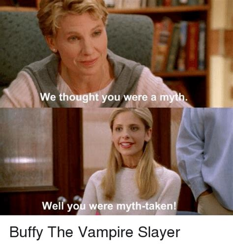 Slayer Meme - 25 best memes about buffy the vire slayer buffy the vire slayer memes