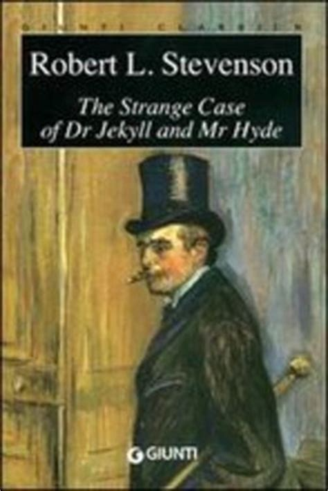 libro dr jekyll and mr libro the strange case of dr jekyll and mr hyde lafeltrinelli
