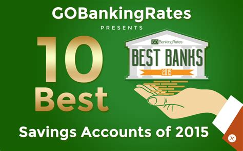 best savings accounts best savings accounts review top 10 savings accounts of