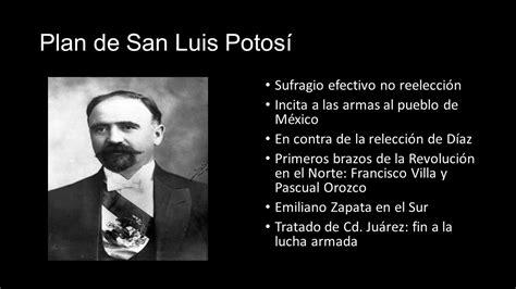 imagenes de la revolucion mexicana en san luis potosi revoluci 243 n mexicana historia de m 233 xico ppt descargar