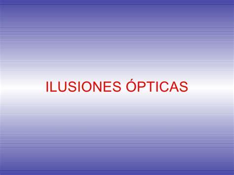 ilusiones opticas usos ilusiones opticas