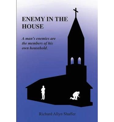 i survived the enemy in the house books enemy in the house a s enemies are the members of his