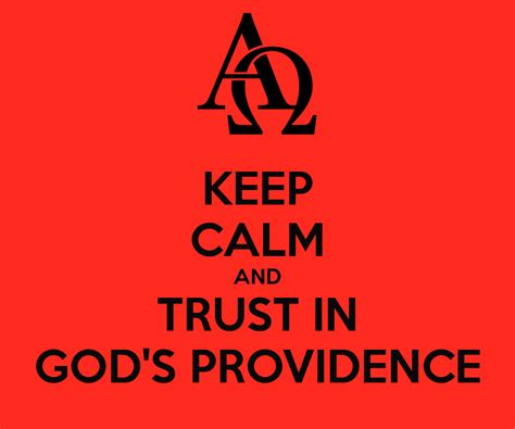 In God S keep calm and trust in god s providence keep calm and