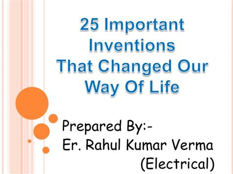 important inventions that change our way of
