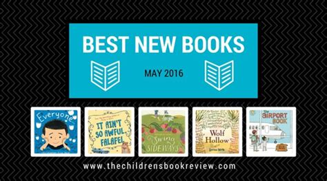 best new picture books best new books may 2016 the childrens book review