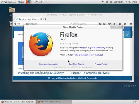 Firefox 39 Released – Install on RHEL/CentOS 7/6, Fedora ... Install Firefox