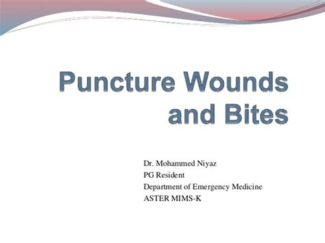 bite puncture wound puncture wounds and bites