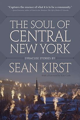 the point of his soul books the soul of central new york by kirst available dec
