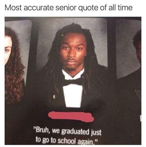 funniest senior quotes best 25 senior quotes ideas on funniest