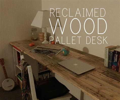reclaimed wood desk diy reclaimed wooden pallet desk diy pallet ideas