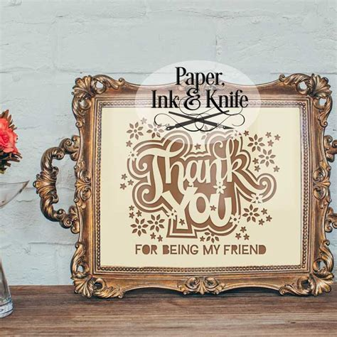 Thanks For Being My Friend Template Cards by Thank You For Being My Friend Papercut Template Paper
