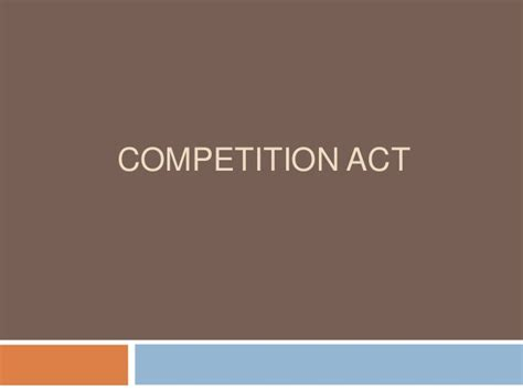Competition Act 2002 Notes For Mba by Competition Act