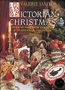 libro father christmas victorian christmas over 50 ideas for enjoying a traditional christmas valerie janitch