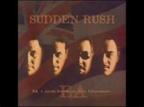 sudden rush ea sudden rush can you see me now hawaiian i z youtube