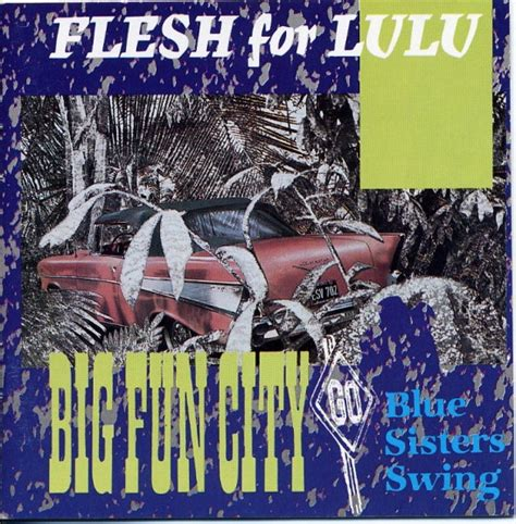 Sle Sale Do You Lulu Second City Style Fashion by Flesh For Lulu Big City Blue Swing At Discogs