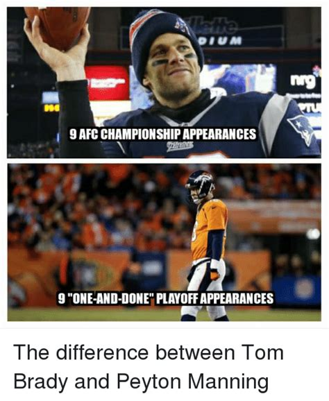 Peyton Manning Tom Brady Meme - 25 best memes about one and done one and done memes