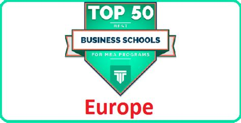 Best Consulting Mba Programs In Europe 2016 by Top 50 B Schools In Europe Best Mba Colleges In Europe
