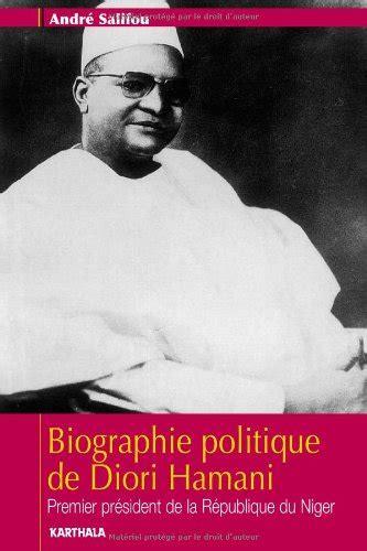 Cabinet Du Président De La République by Biographie Politique De Diori Hamani Premier Pr 195 169 Sident