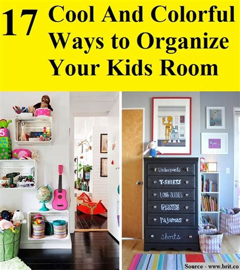 how to organize your home room by room 17 cool and colorful ways to organize your kids room