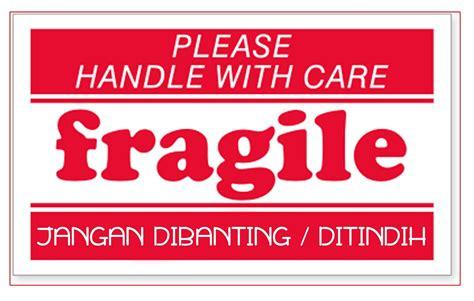 Stiker Fragile Ukuran 4 9 X 2 4 Cm jual sticker fragile 6 x 3 5 cm the duy shop