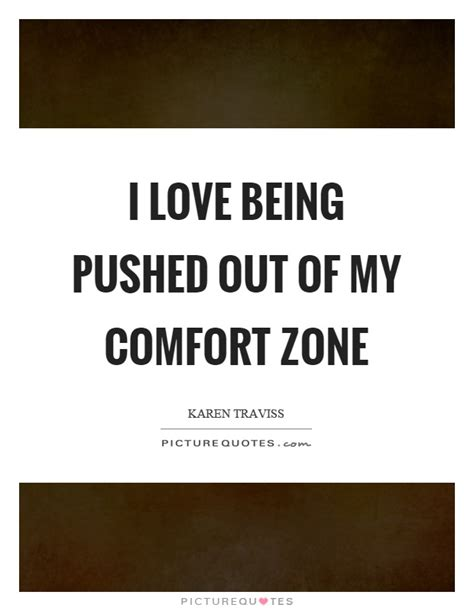 my comfort zone poem getting out of your comfort zone quotes