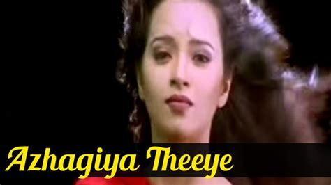 song of the day song of the day azhagiya theeye silverscreen in