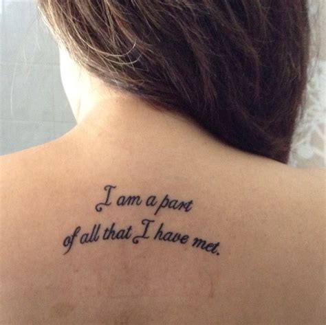 i tattoo i am a part of all that i met contrariwise