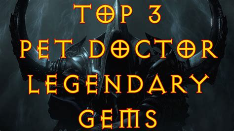 d3 best legendary gem diablo 3 top 3 witch doctor legendary gems pet doctors