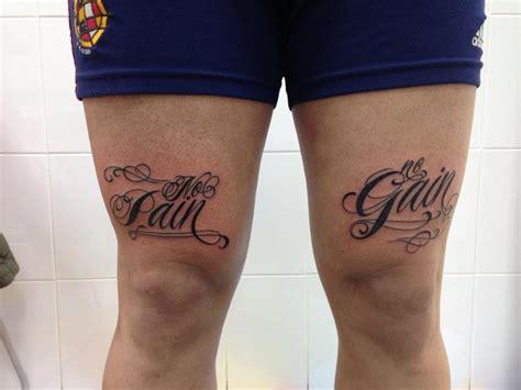 diseos gemeninos tatuajes en la pierna tatuaje en la pierna de las palabras no pain no gain
