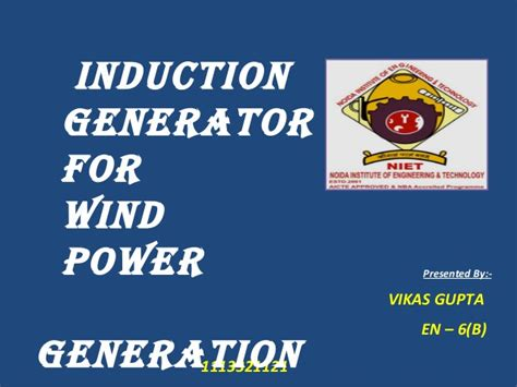 induction generator for wind power generation ppt induction generator for wind power generation ppt 28 images wind power generation