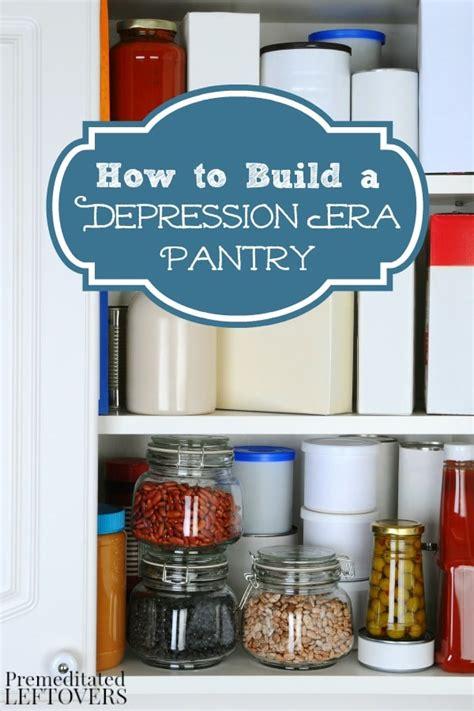 how to build a depression era pantry