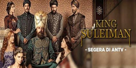 film nabi sulaiman di antv sinopsis drama king suleiman raja sulaiman di antv