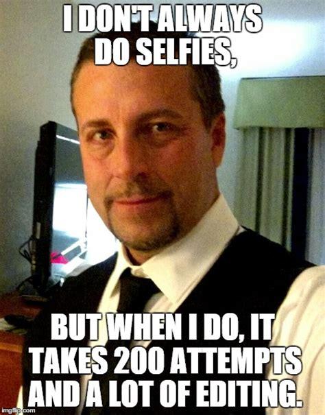 Selfie Meme - selfie imgflip