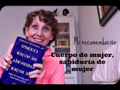 191 por qu 233 recomiendo tanto el libro quot cuerpo de mujer