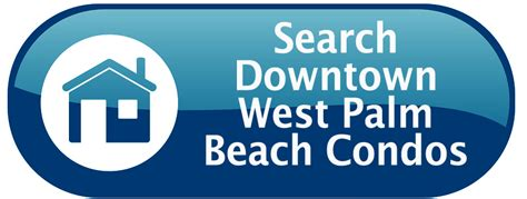 West Palm Property Records Downtown West Palm Condos For Sale Palm Real Estate Pros