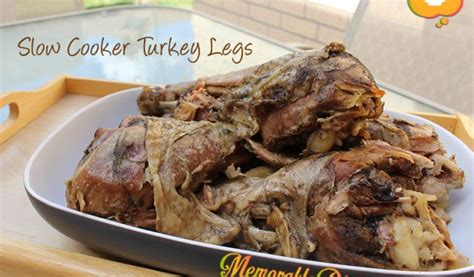 cooker recipes for turkey legs cooker memorable dishes
