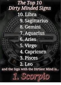 Dirty Minded Memes - the top 10 dirty minded signs 10 libra 9 sagittarius 8