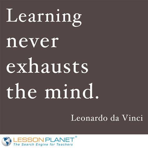leonardo da vinci biography education learning is the only thing that never di by leonardo da
