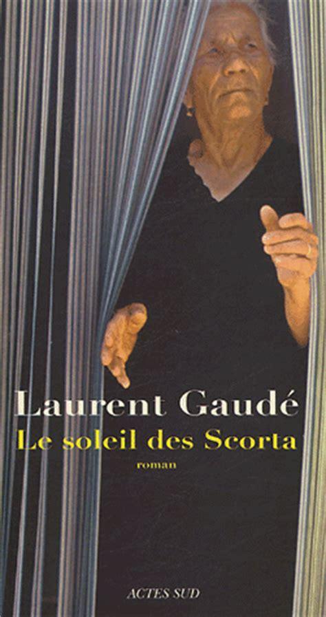 le soleil des scorta mes lectures laurent gaud 233 le soleil des scorta actes sud 2004