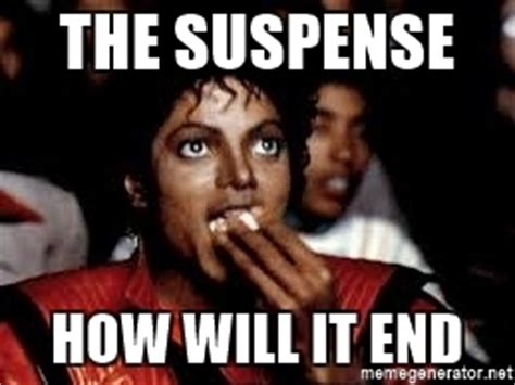 Michael Jackson Popcorn Meme - the suspense how will it end michael jackson popcorn