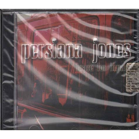 persiana jones persiana jones cd brace for impact nuovo sigillato