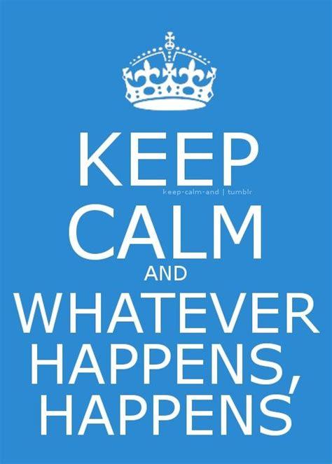 imagenes de keep calm and love life mejores 1286 im 225 genes de keep calm quotes en pinterest