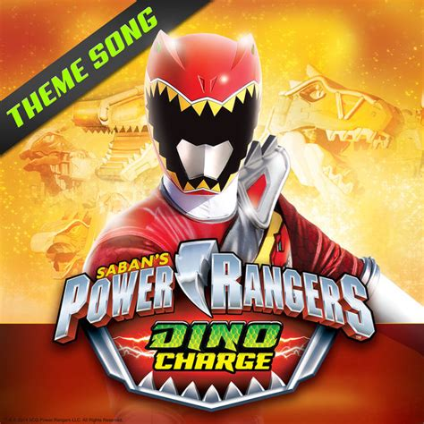 theme songs power rangers power rangers dino charge theme song single by power