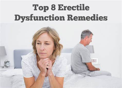 top 8 erectile dysfunction remedies dr sam robbins