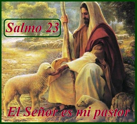 salmos ministerios iglesia de cristo el se 209 or es mi pastor salmo 23 iglesia bautista nueva