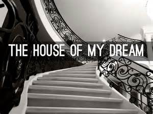 house of my dreams the house of my dream by vaiva regelskytė